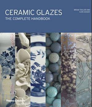 Bog, hardback Ceramic Glazes: The Complete Handbook af Brian Taylor