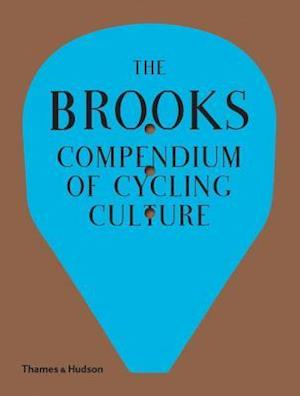 Bog, hardback The Brooks Compendium of Cycling Culture