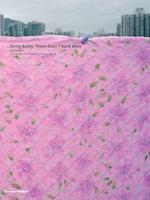 Hong Kong af Kenneth Baker, Douglas Chi Chiu Young, Michael Wolf