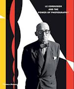 Le Corbusier and the Power of Photography af Nathalie Herschdorfer