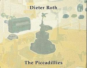 Piccadillies: Dieter Roth
