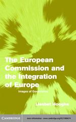 European Commission and the Integration of Europe af Liesbet Hooghe