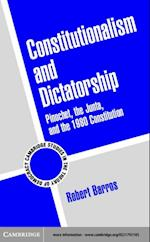 Constitutionalism and Dictatorship (Cambridge Studies in the Theory of Democracy)