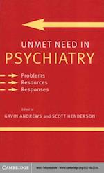 Unmet Need in Psychiatry