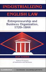 Industrializing English Law (Political Economy of Institutions and Decisions)