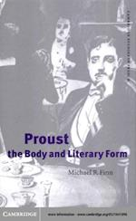 Proust, the Body and Literary Form (Cambridge Studies in French)