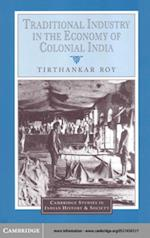 Traditional Industry in the Economy of Colonial India af Roy