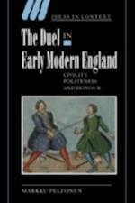Duel in Early Modern England af Markku Peltonen