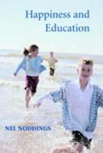 Happiness and Education af Nel Noddings