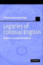 Legacies of Colonial English (Studies in English Language)