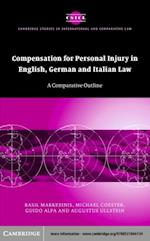 Compensation for Personal Injury in English, German and Italian Law (Cambridge Studies in International And Comparative Law)