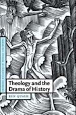Theology and the Drama of History (Cambridge Studies in Christian Doctrine)