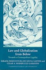Law and Globalization from Below (Cambridge Studies in Law and Society)