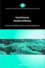 Vessel-Source Marine Pollution (Cambridge Studies in International And Comparative Law)