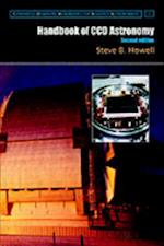 Handbook of CCD Astronomy (Cambridge Observing Handbooks for Research Astronomers)