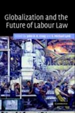 Globalization and the Future of Labour Law af Craig