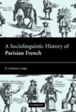 Sociolinguistic History of Parisian French