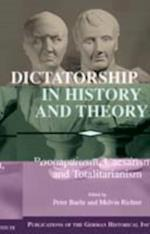 Dictatorship in History and Theory (Publications of the German Historical Institute)