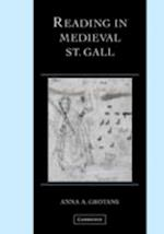 Reading in Medieval St. Gall (CAMBRIDGE STUDIES IN PALAEOGRAPHY AND CODICOLOGY)