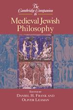 Cambridge Companion to Medieval Jewish Philosophy (Cambridge Companions to Philosophy)