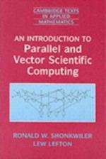 Introduction to Parallel and Vector Scientific Computation (Cambridge Texts in Applied Mathematics)