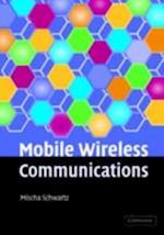 Mobile Wireless Communications af Schwartz