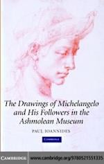 Drawings of Michelangelo and his Followers in the Ashmolean Museum