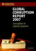 Global Corruption Report 2007 (Transparency International Global Corruption Reports)