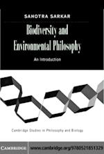 Biodiversity and Environmental Philosophy (Cambridge Studies in Philosophy and Biology)