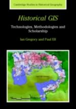 Historical GIS (CAMBRIDGE STUDIES IN HISTORICAL GEOGRAPHY)