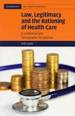 Law, Legitimacy and the Rationing of Health Care (Cambridge Law, Medicine and Ethics)