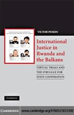 International Justice in Rwanda and the Balkans af Victor Peskin