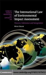 International Law of Environmental Impact Assessment (Cambridge Studies in International And Comparative Law)