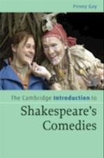 Cambridge Introduction to Shakespeare's Comedies af Gay