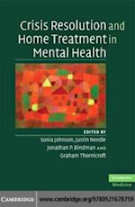 Crisis Resolution and Home Treatment in Mental Health