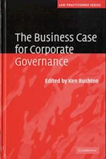Business Case for Corporate Governance (Law Practitioner Series)