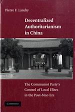 Decentralized Authoritarianism in China af Landry