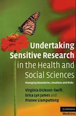Undertaking Sensitive Research in the Health and Social Sciences