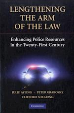 Lengthening the Arm of the Law (Cambridge Studies in Criminology)