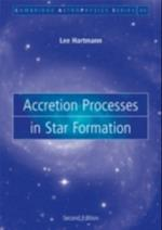 Accretion Processes in Star Formation af Hartmann