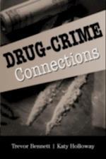 Drug-Crime Connections (Cambridge Studies in Criminology)