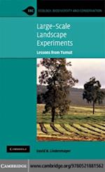 Large-Scale Landscape Experiments (Ecology, Biodiversity And Conservation)
