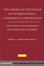 American Influences on International Commercial Arbitration
