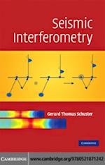 Seismic Interferometry