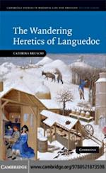 Wandering Heretics of Languedoc (Cambridge Studies in Medieval Life And Thought: Fourth Series)