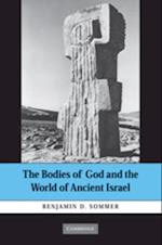 Bodies of God and the World of Ancient Israel af Sommer