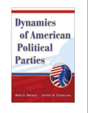 Dynamics of American Political Parties af Brewer