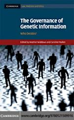 Governance of Genetic Information (Cambridge Law, Medicine and Ethics)