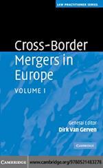 Cross-Border Mergers in Europe: Volume 1 (Law Practitioner Series)