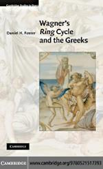 Wagner's Ring Cycle and the Greeks (Cambridge Studies in Opera)
